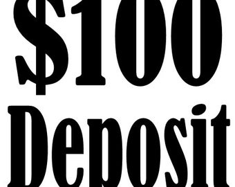 Deposit Listing - Reserve Your Order Conveniently