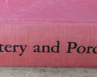 1959 book, Pottery and Porcelain reference for collectors and dealers from Diz Has Neat Stuff