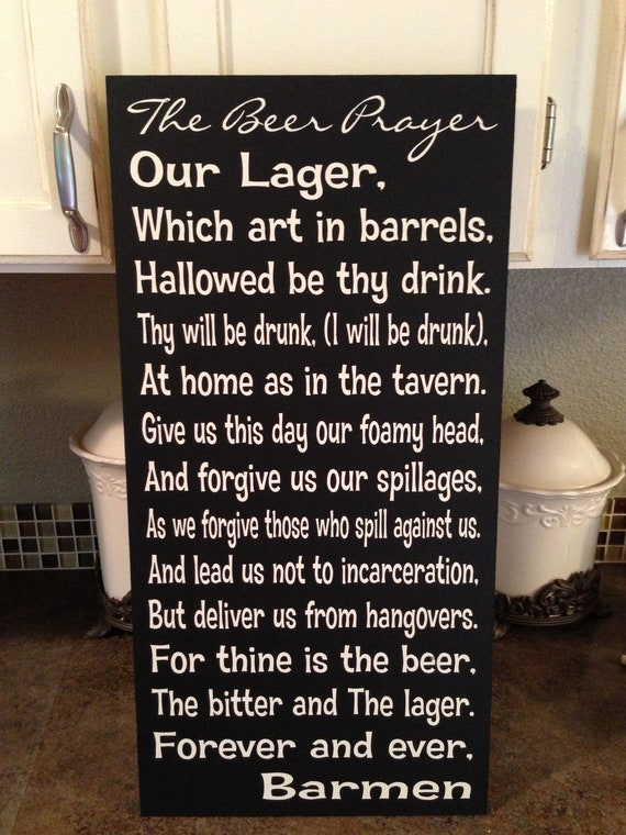 The Beer Prayer Sign 12x24 Funny Beer Wood By Dropalinedesigns