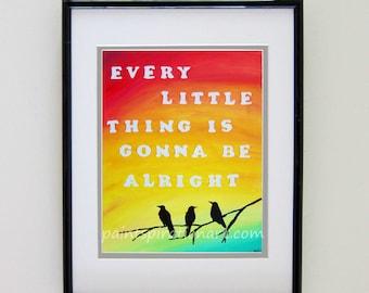 Printable Art Print Bob Marley Quote Song Lyrics Art Every Little Thing Three Little Birds - Instant Digital Download Art Original Painting