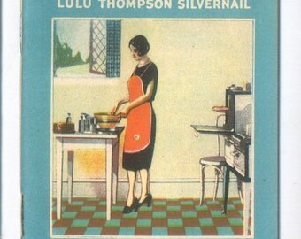 Scarce Culinary Ephemera, Choice Recipes, Book by Lulu Thompson Silvernail, Abner Royce Company Advertising, Cleveland Ohio, 1927 Cookbook