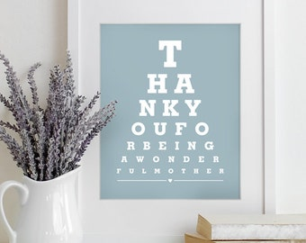 Mothers Day Gift For Mom Art Print Eye Chart - quote art typography poster - Thank You For Being Wonderful Mother 8x10