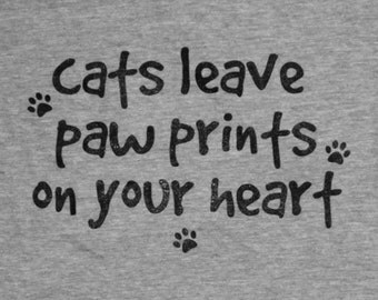 Cats Leave Paw Prints on Your Heart Womens Tee