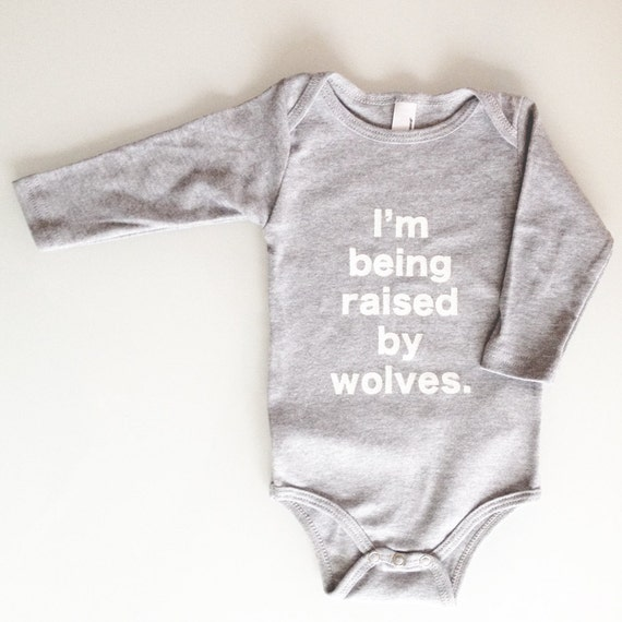 I'm Being Raised By Wolves baby one piece (3-6mo) LONG SLEEVE