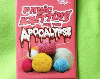 Panic Knitting for the Apocalypse Fridge Magnet