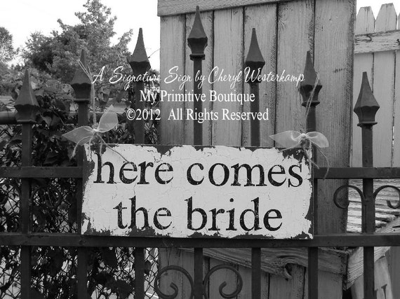 HERE COMES the BRIDE Sign, Vintage Wedding Sign