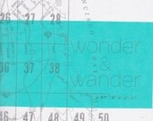 wonder & wander: a personal atlas