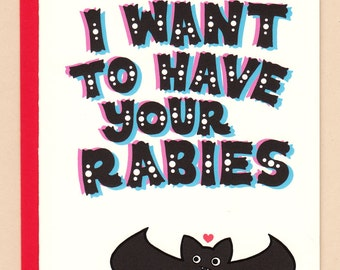 I Want to Have Your Rabies Card