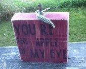 You're the Apple of my Eye Distressed Wood Apple Sign - nikkirivs