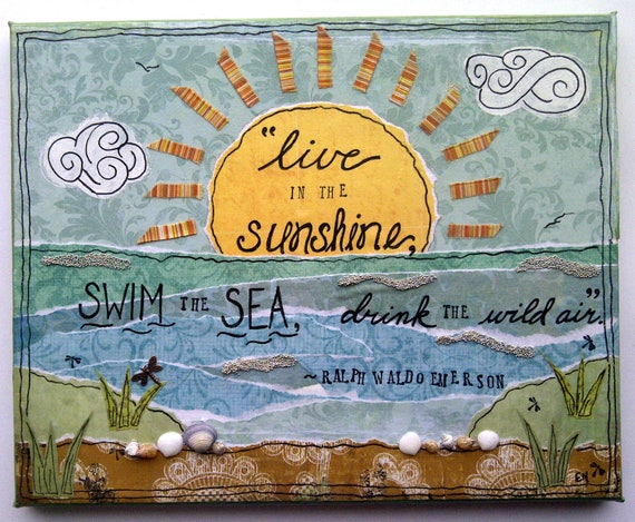Live in the Sunshine -  Original Mixed Media Canvas - MADE TO ORDER