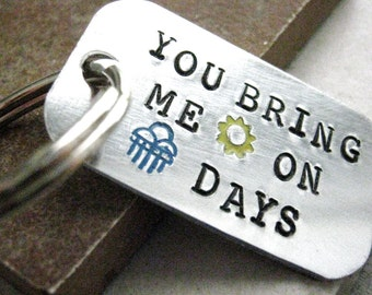 You Bring Me Sunshine Custom Quote Keychain, optional initial disc, bestie gift, encouragement, bff gift, you are my sunshine