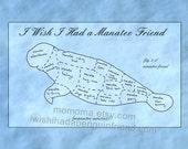 I wish i had a manatee friend small print