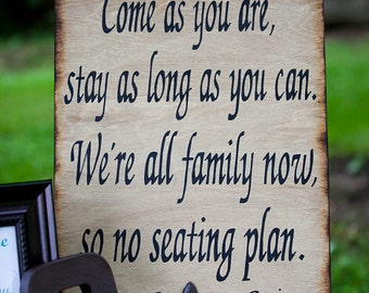 Rustic Wedding Sign Xlarge Directional Ceremony Reception Come as you are No seating plan Country Rustic