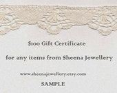 100 dollar gift certificate gift card for Sheena Jewellery