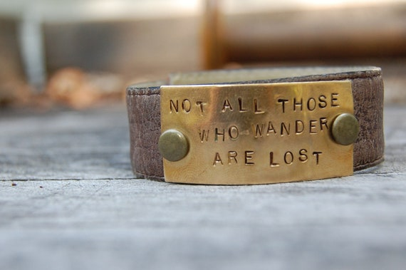 Recycled Leather Belt Cuff with Handstamped Brass Tag- Not All Those Who Wander Are Lost