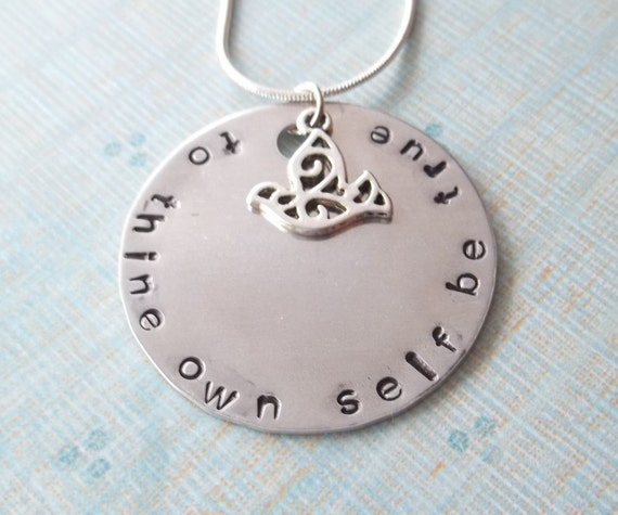 To Thine Own Self Be True Handstamped Necklace