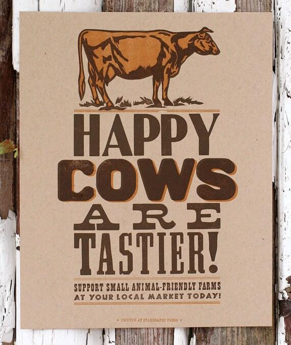 Happy Cows Are Tastier letterpress print