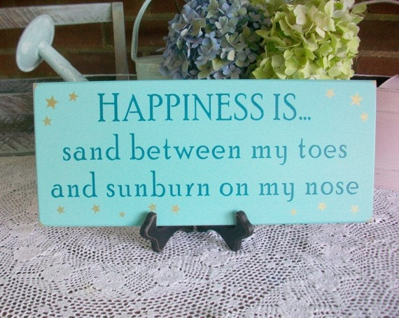 Coastal Decor Beach Sign Happiness is Sand Toes and Sunburn Nose Painted Wood