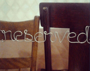 Wedding Sign, Reserved Sign, Back of Chair Sign, Bridal Decoration, Metal Wire