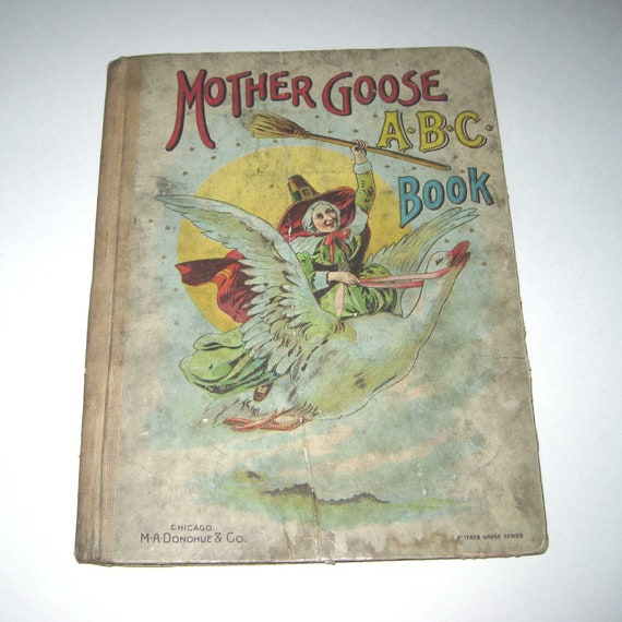 Mother Goose ABC Book Vintage Late 1800s or Early 1900s Children's Victorian Book Includes The Ten Little Niggers