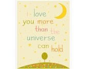 Children's Wall Art / Nursery Decor I Love You More Than the Universe Can Hold 11x14 inch print by Finny and Zook