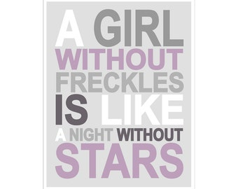 Children's Wall Art / Nursery Decor A Girl Without Freckles Is Like A Night Without Stars poster print by Finny and Zook