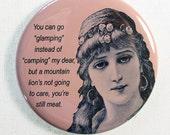 """Funny Novelty Glamping Gift Fridge Magnet, Funny Gift for Glamper, 2.25"""""""