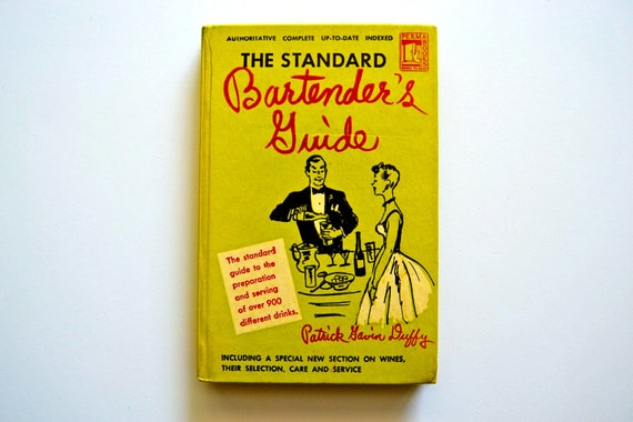 1948 The Standard Bartender's Guide (900 recipes)