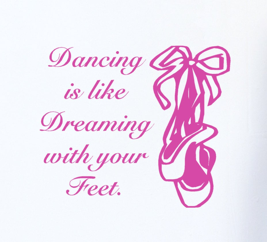 Ballet Shoes Wall Decal Quote Dancing Is Like By