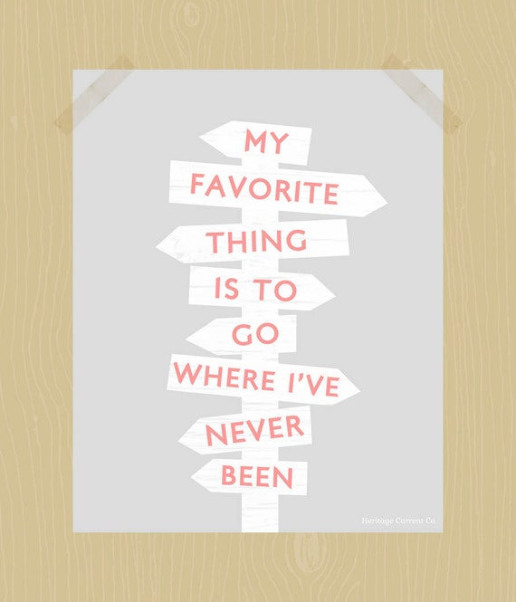 Where I've Never Been Digital Print Travel Quote Adventure Pink and Gray 8 x 10 Printable