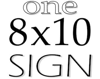 8 x 10 Wedding Sign