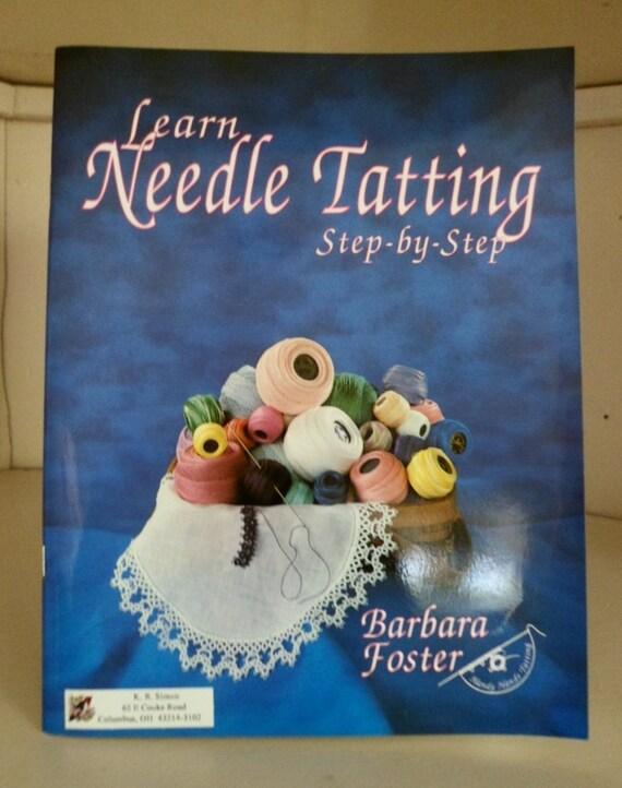 Learn Needle Tatting by Barbara Foster