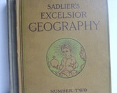 Sadler's New Excelsior Geography Revised Edition 8th Printing 1914