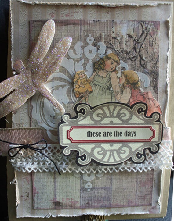 These Days Shabby Card