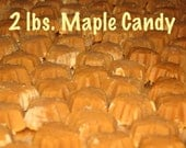 Thanksgiving & Christmas Gift  2 lbs 100% Pure Vermont Maple Candy all natural no preservatives Paleo Friendly