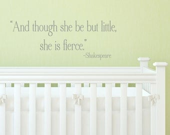 She is little, but fierce VINYL DECAL  8x22 inches