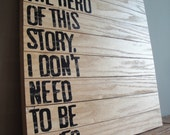 I am the Hero - Wooden Canvas