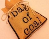 Bag of Coal Novelty Christmas Holiday Gift / Decoration