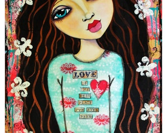 Love is the best place I've ever been mixed media art print by Lisa Ferrante