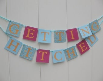 getting hitched engagement wedding banner