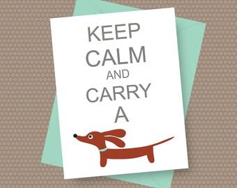 Dachshund Card - Keep Calm and Carry a Doxie in Aqua - Dog Note Card