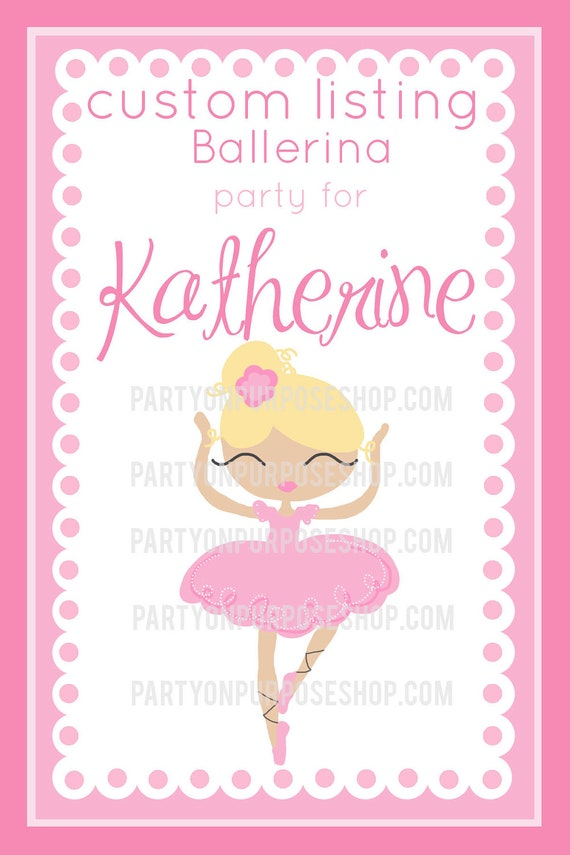 Reserved For Katherine - Ballerina - Custom Party Package