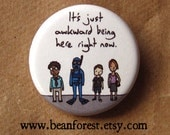 awkward being here - pinback button badge