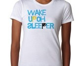 Wake Up Oh Sleeper - Women's Christian T shirt - Women's Clothing