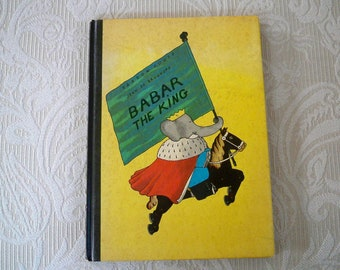 """Babar The King Vintage Book 1963 """"Babar The King"""" Children's Classic Children's Book"""