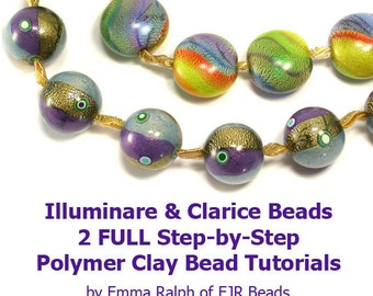 Double Polymer Clay Tutorial by Emma Ralph - Illuminare & Clarice Art Beads e-Book - 2 FULL Step by Step Projects and More