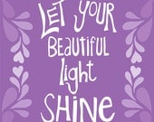 Shine - 8x10 Art Print, purple  - other colors available - positive quote print, hand-drawn, hand-lettered