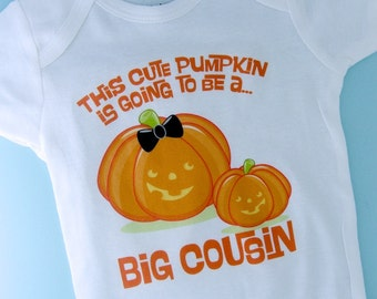 Cute Personalized Pumpkin Going to Be A Big Cousin tee shirt or Onesie, Pregnancy Announcement for Halloween (09252012d)