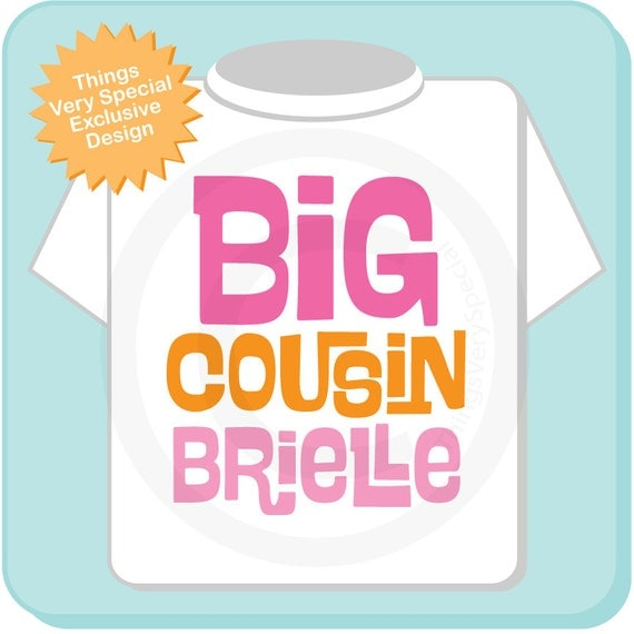 Big Cousin Girl Shirt or Onesie with Pink and Orange Text, Personalized Big CousinShirt, Infant, Toddler or Youth sizes t-shirt (06142012c)