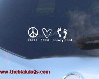 Peace Love Sandy Feet - Vinyl Sticker Car Decal